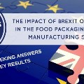 Brexit survey results: The impact of Brexit on companies in the packaging and food manufacturing sectors