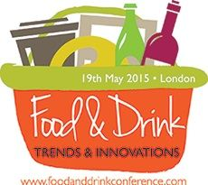 Food & Drink Trends & Innovations Conference London 2016