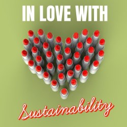 In love with sustainability (and our 100% PP lipstick)