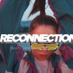 Reconnection - Trend Spring / Summer 2022