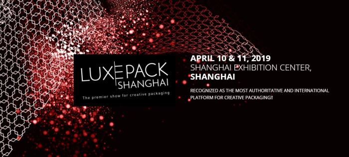 """Smart Packaging is beautiful!"" is the common thread of Luxe Pack Shanghai 2019"
