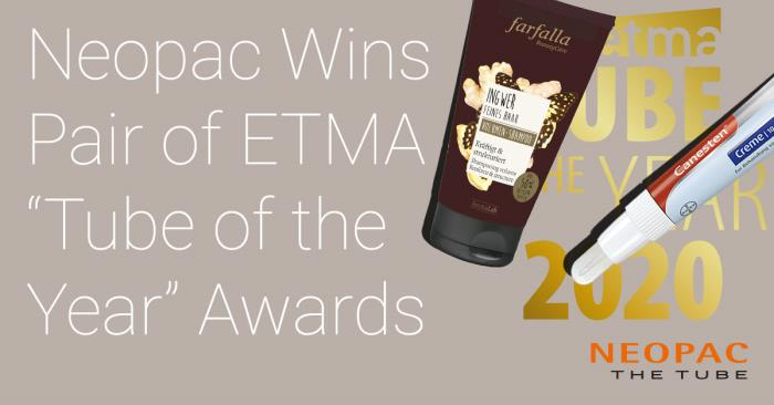 """Neopac wins pair of """"Tube of the Year"""" awards from European Tube Manufacturers Association"""