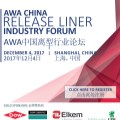 AWA China Release Liner Industry Forum 2017: Shanghai, China
