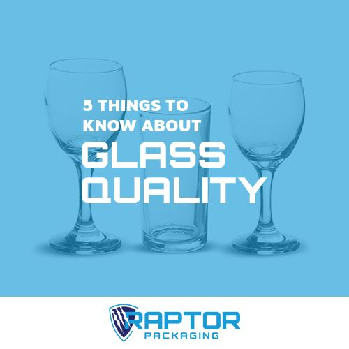 5 Things to Know About Glass Quality