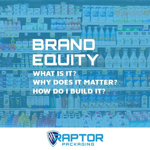 Brand Equity: What is it, why does it matter, and how do you build it?