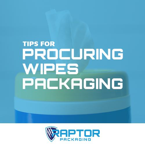 Tips for Procuring Wipes Packaging