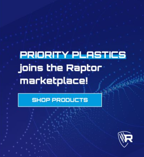 Priority Plastics Now Sold on the Raptor Marketplace