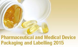 Pharmaceutical and Medical Device Packaging and Labelling 2015