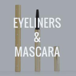 Eyeliners and Mascara