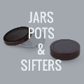 Jars, Pots and Sifters